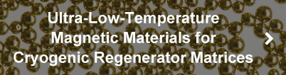Ultra-Low-Temperature Magnetic Materials for Cryogenic Regenerator Matrices